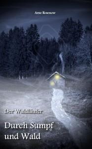 Buchcover Durch Sumpf und Wald