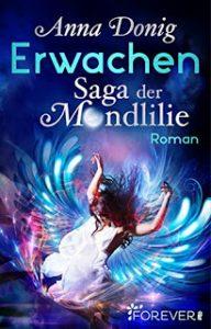 Romance Alliance - Anna Donig mit Erwachen - Saga der Mondlilie