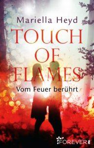 Romance Alliance - Mariella Heyd mit Touch of flames - Vom Feuer berührt